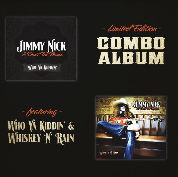 Combo CD – Whiskey 'N' Rain & Who Ya' Kiddin